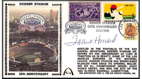 Dodger Stadium 25th Anniversary (April 11th Baseball Stamp) Autographed By Frank Howard (SOLD OUT - One Left In Stock, No Discount)