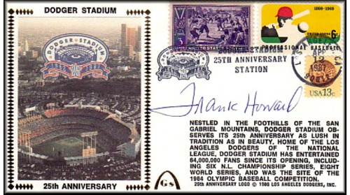 Dodger Stadium 25th Anniversary (April 12th Baseball Stamp) Autographed By Frank Howard (SOLD OUT - One Left To Sell, NO Discount)