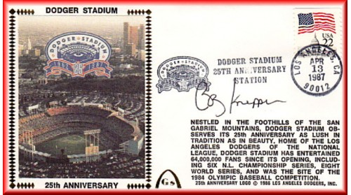 Dodger Stadium 25th Anniversary (April 13th Flag Stamp) Autographed By Bob Knepper