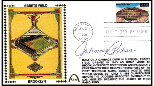 Podres, Johnny Autographed Legendary Playing Fields  FDC (Ebbets Field) Meter Cacel