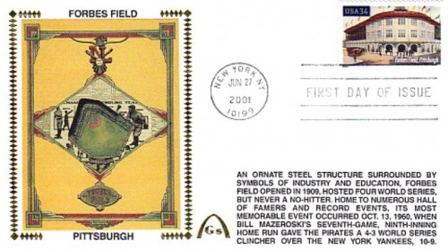 Legendary Playing Fields FDC Forbes Field (Unautographed) Machine Cancel