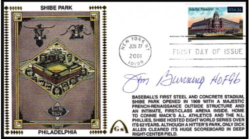 Legendary Playing Field FDC Shibe Park Autographed By Jim Bunning,